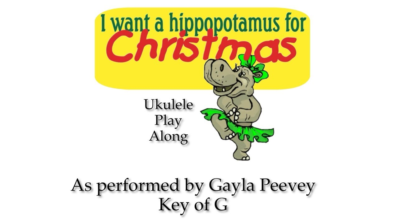 I Want a Hippopotamus for Christmas Ukulele Play Along - YouTube