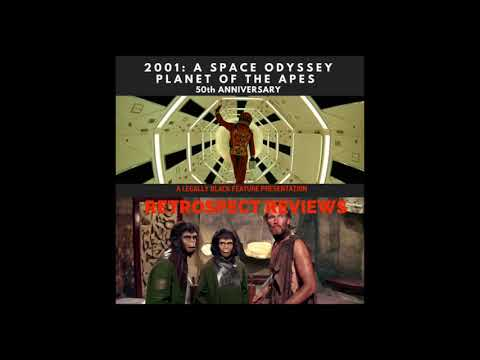 2001: A Space Odyssey & Planet of the Apes (RETROSPECT REVIEWS)