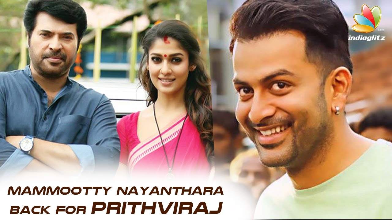 Mammootty and Nayanthara reunite for Prithviraj | Hot Malayalam Cinema News