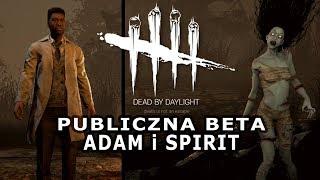 First Look: Dead By Daylight - Nowe Postaci, Mapa, The Spirit w/ GamerSpace, Guga, Tomek | Beta