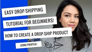 How to use Printful to create super easy drop-ship products you can sell on Etsy and Amazon!