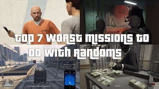 GTA Online Top 7 Worst Missions To Do With Randoms