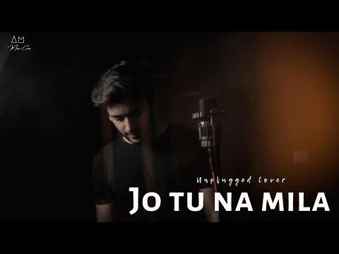 Jo Tu Na Mila (Cover)   Asim Azhar   Arpit Massey