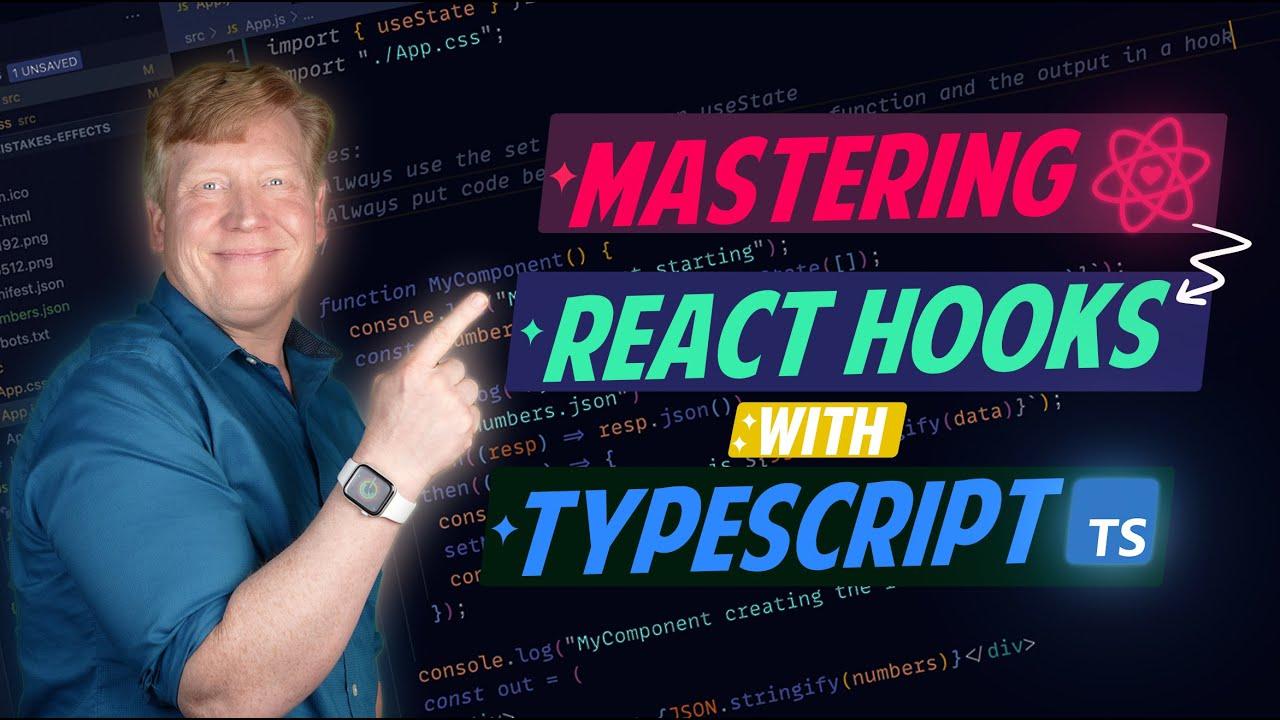 Mastering Typescript for React Hooks