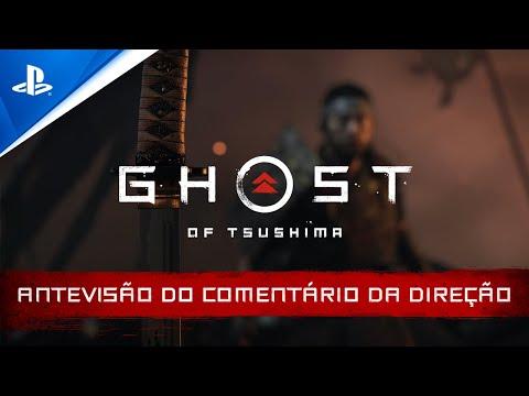 Ghost of Tsushima — Antevisão do comentário da direção   PS4