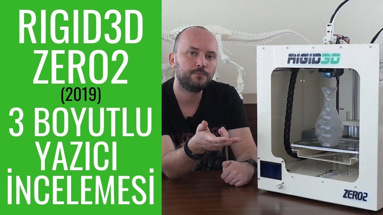 Rigid3D Zero2 3 Boyutlu Yazıcı İncelemesi
