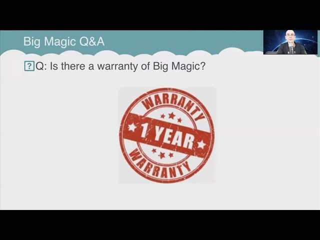 Q&A: Is there a warranty of Big Magic?