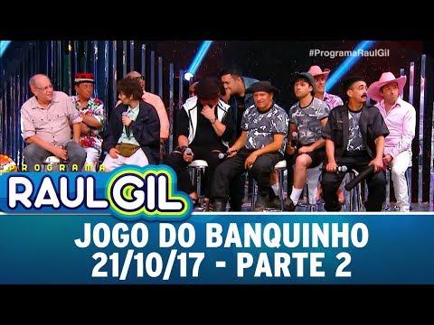 Jogo do Banquinho - Parte 2 | Programa Raul Gil (21/10/17)
