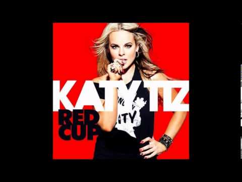Katy Tiz - Red Cup ( 2o13 )HQ
