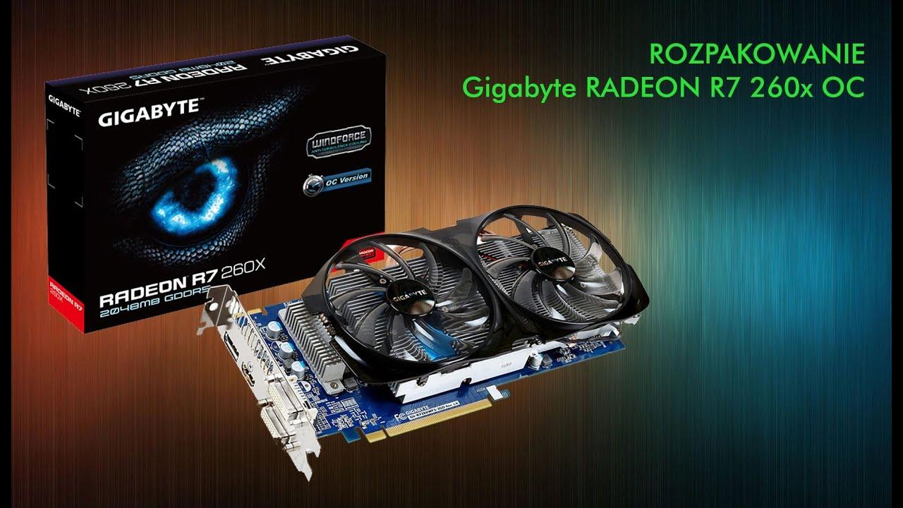 GIGABYTE RADEON R7 260x 2GB OC - Rozpakowanie