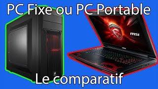 PC fixe ou PC portable - avantages et inconvénients