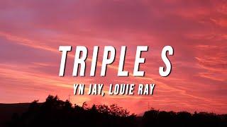 YN Jay x Louie Ray - Triple S (Lyrics)