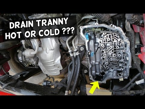 DRAIN TRANSMISSION FLUID OIL COLD OR HOT