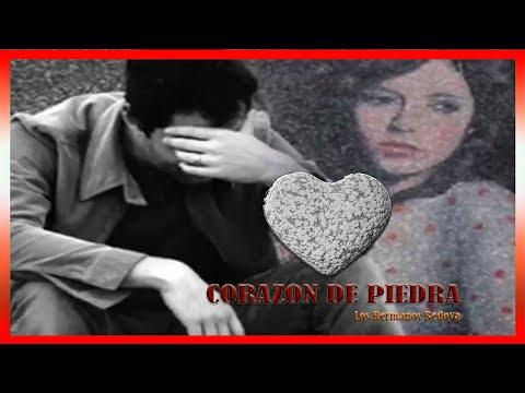Corazón De Piedra - Los Hermanos Bedoya
