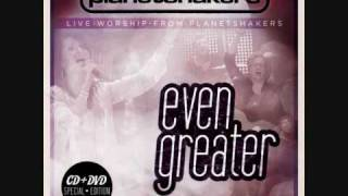 Watch Planetshakers Even Greater video