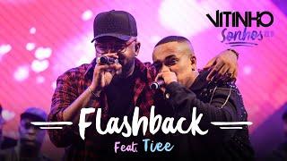 VITINHO - Flashback feat. Tiee (Ao Vivo)