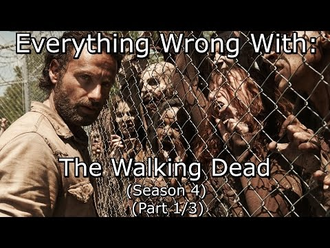 Everything Wrong With: The Walking Dead | Season 4 | Part 1/3