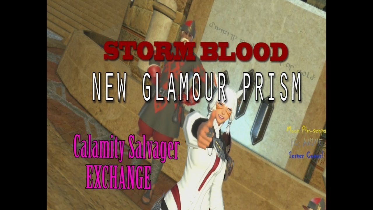 Where To Get Glamour Prisms Part - 20: FFXIV 4.2 GLAMOUR PRISM EXCHANGE NEW