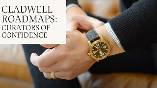 Cladwell Roadmaps - Curators of Confidence