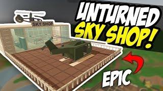 EPIC SKY SHOP - Unturned Floating Store   Shop Roleplay!