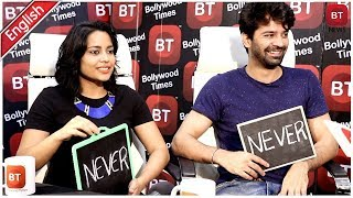 Tu Hai Mera Sunday Starcast Barun Sobti & Shahana Goswami Play A Quick Fun Game Never Have I Ever