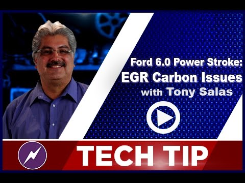 Ford 6.0 Power Stroke - EGR Carbon Issues| Tony Salas | Tech Tip