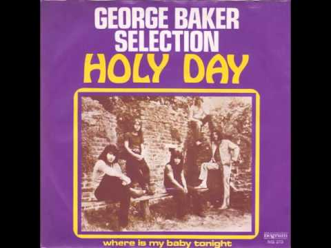 George Baker Selection - Holy Day