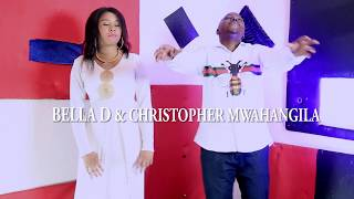 Christopher Mwahangila & Bella D - Umenitoa Mbali Gospel Song