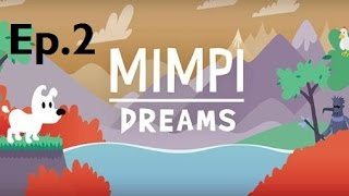 Mimpi Dreams - Ep.2 (PC) DOG HERO