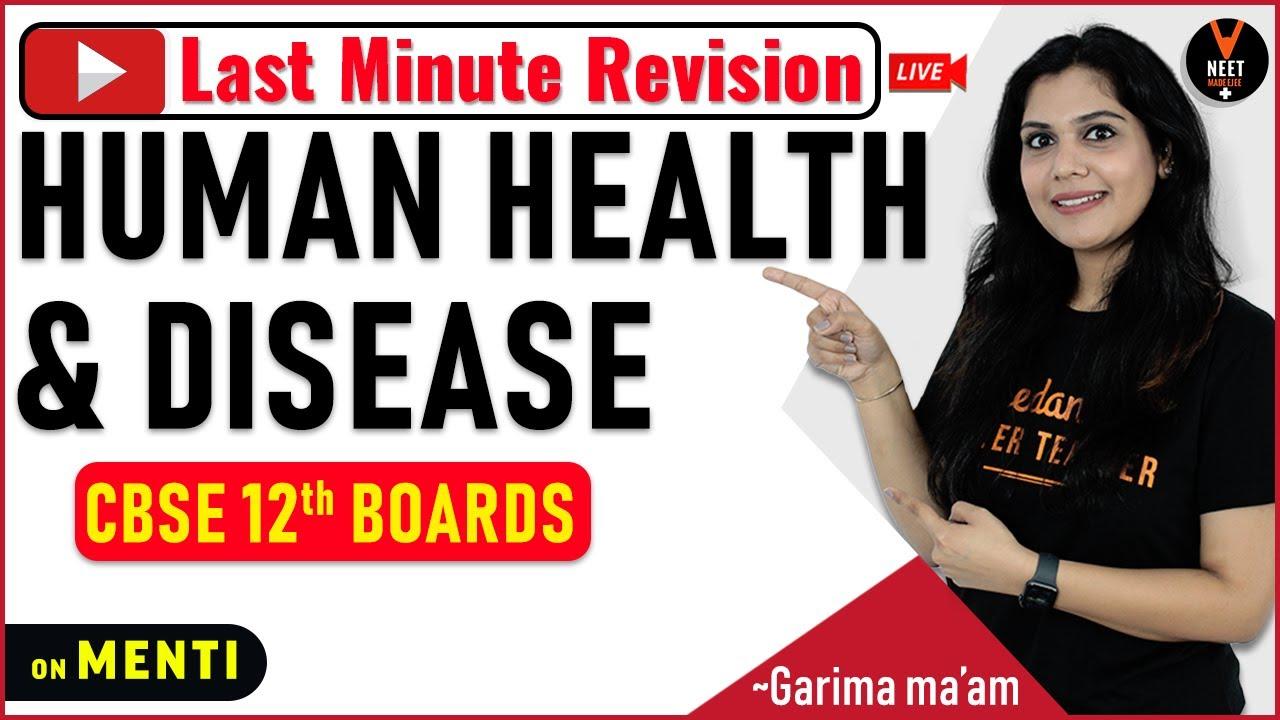 Human Health and Disease Class 12 | LAST Minute Revision p6 | CBSE 12th Board 2020 | Garima Goel
