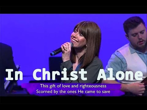 In Christ Alone (with Lyrics) Keith and Kristyn Getty from Ireland / Live Praise and Worship !