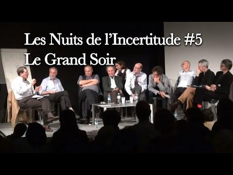 Les Nuits de l'Incertitude #5- Le Grand Soir - 2012