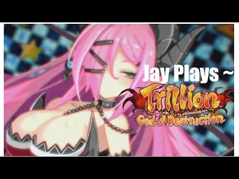 Jay Plays ~ Trillion God of Destruction - Ep. 65 |