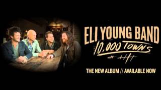 Eli Young Band - June, July, August