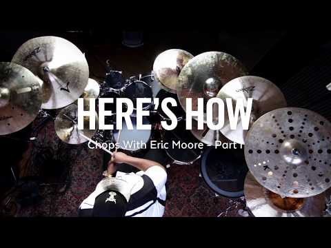 Here's How: Chops with Eric Moore - Part I