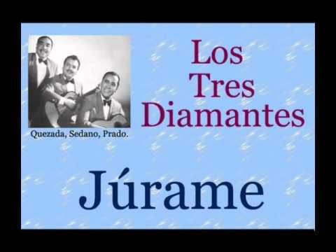 Los Tres Diamantes:  Júrame - (letra y acordes)