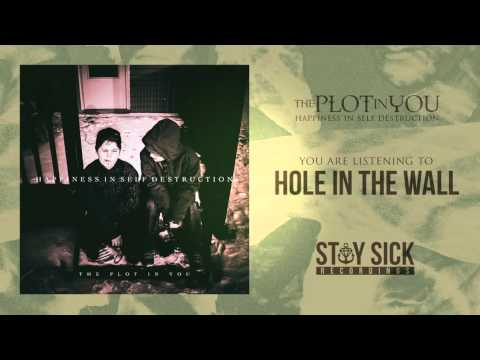 The Plot In You - Hole In The Wall