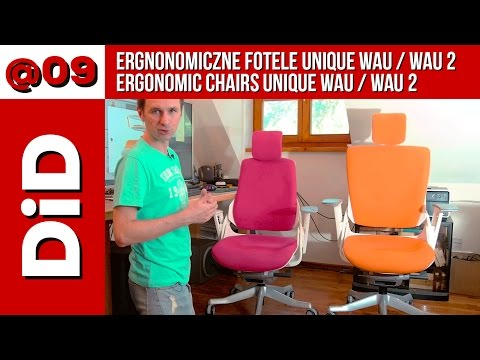 @09. Ergonomiczne fotele Unique Wau / Wau 2 / Ergonomic chairs