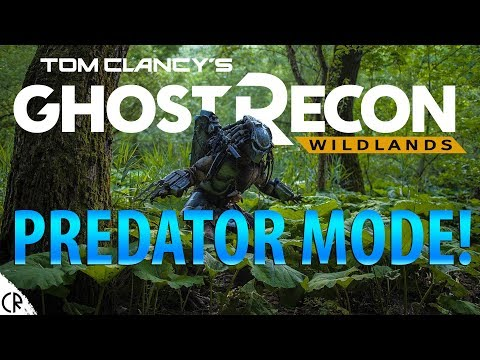 Predator Mode! - Tom Clancy's Ghost Recon Wildlands
