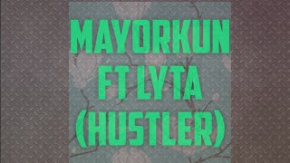Mayorkun Ft Lyta - Hustler Anthem( Lyrics Video)