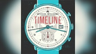Artificial Intelligence - Timeline (Full Album)