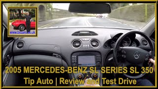 Virtual Video Test Drive in a 2005 (55) MERCEDES-BENZ SL SERIES SL 350 Tip Auto
