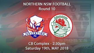 2018 NNSWF NPL Round 10 - Valentine FC v Adamstown Rosebud FC