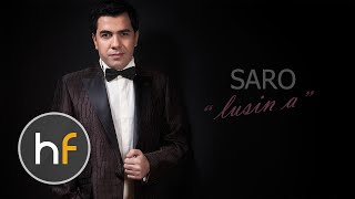Saro   Lusin a (Audio) // Armenian Pop // HF Premiere // MAR 2016