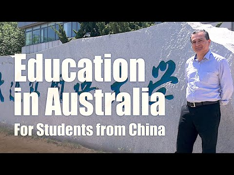 Education in Australia: Introduction for Students in China