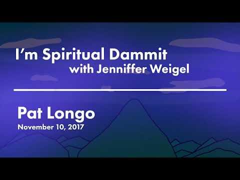 I'm Spiritual Dammit | PatLongo