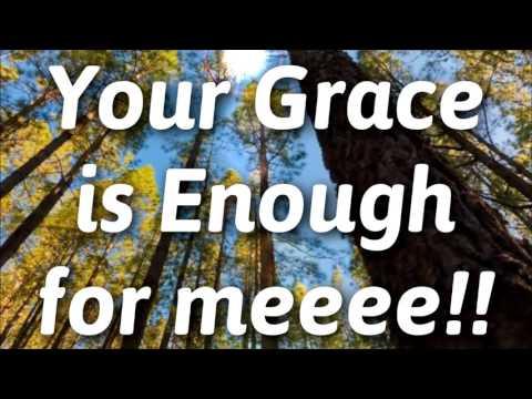 Your Grace is Enough (Lyrics) - Maranatha! Singers