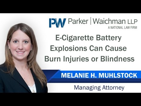 E-Cigarette Battery Explosions Can Cause Burn Injuries or Blindness – NY Lawyer Melanie Muhlstock