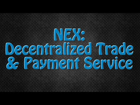 NEX: A Decentralized Exchange and Payment Service based on the NEO Blockchain