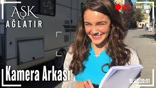 Aşk Ağlatır - Kamera Arkası